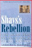 Shays's Rebellion : The American Revolution's Final Battle, Richards, Leonard L., 0812218701