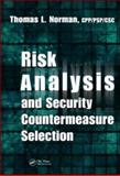 Risk Analysis and Security Countermeasure Selection, Norman, Thomas L., 1420078704