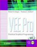 Vee Pro : Practical Graphical Programming, Angus, Robert B. and Hulbert, Thomas E., 1852338709