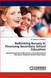 Rethinking Bursary in Financing Secondary School Education, Stephen O. Odebero, 3844388702