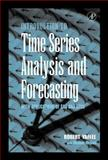 An Introduction to Time Series Analysis and Forecasting 9780127678702