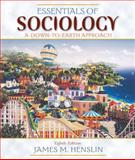 Essentials of Sociology : A Down-to-Earth Approach, Henslin, James M., 0205578705