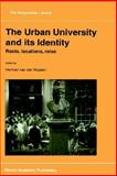 The Urban University and Its Identity 9780792348702