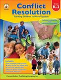 Conflict Resolution : Teaching Children to Work Together, Lenzo, Caroline and Oakes, Kristin, 0887248705