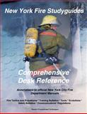 New York Fire Studyguides : Annotations to Official New York City Fire Department Manuals, , 0983278709
