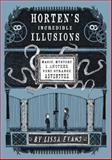 Horten's Incredible Illusions, Lissa Evans, 1402798709