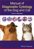 Manual of Diagnostic Cytology of the Dog and Cat, , 0470658703