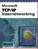 Microsoft Introduction to TCP/IP Internetworking, Bush, Patrick J., 053868870X