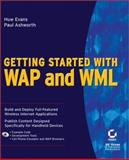 Getting Started with Wap Applications Using WML, Evans, Huw and Ashworth, Paul, 078212870X