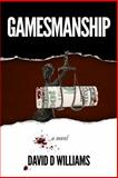 Gamesmanship, David D. Williams, 0991498704