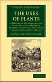 The Uses of Plants : A Manual of Economic Botany with Special Reference to Vegetable Products Introduced During the Last Fifty Years, Boulger, George Simonds, 1108068707