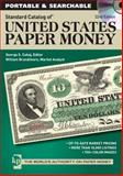 Standard Catalog of United States Paper Money, George S. Cuhaj and William Brandimore, 1440238707