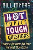 Hot Topics, Tough Questions, Bill Myers, 1556618700