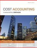 Cost Accounting, Horngren, Charles T. and Datar, Srikant M., 0133428702