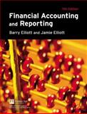 Financial Accounting and Reporting, Elliott, Barry and Elliott, Jamie, 0273708708