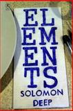 Elements, Solomon Deep, 0615728707
