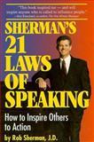 Sherman's 21 Laws of Speaking 9780967588704