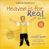 Heaven Is for Real for Kids, Todd Burpo and Sonja Burpo, 140031870X