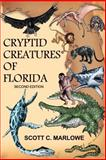 Cryptid Creatures of Florida, Scott Marlowe, 1495398706