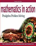 Mathematics in Action : Prealgebra Problem Solving plus MyMathLab Student Starter Kit, Consortium for Foundation Mathematics, 0321448707