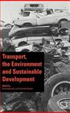 Transport, the Environment and Sustainable Development, , 0419178708