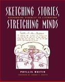 Sketching Stories, Stretching Minds : Responding Visually to Literature, Whitin, Phyllis, 043508870X