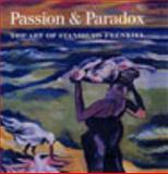 Passion and Paradox : The Art of Stanislaw Frenkiel, Dyson, Anthony, 0853318700