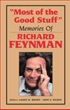 Most of the Good Stuff : Memories of Richard Feynman, , 0883188708