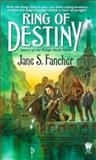 Ring of Destiny, Jane S. Fancher, 0886778700