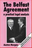 Agreement : A Practical Legal Analysis, Morgan, Austen, 0953928705
