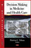 Decision Making in Medicine and Health Care, , 1600218709