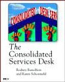 The Consolidated Services Desk, Runolfson, Rodney and Schoemeh, Karen, 0126028702