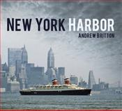 New York Harbor, Andrew Britton, 0752498703