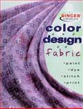 Color and Design on Fabric, Creative Publishing International Editors, 086573870X