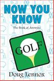 Now You Know Golf, Doug Lennox, 1550028707