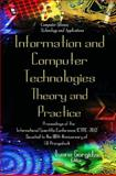 Informational and Communication Technologies - Theory and Practice : Proceedings of the International Scientific Conference ICTMC-2010 Devoted to the 80th Anniversary of I. V. Prangishvili, Gorgidze, Ivane and Prangishvili, Iveri Varlamovich, 1613248709