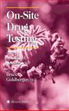 On-Site Drug Testing, , 089603870X