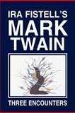 Ira Fistell's Mark Twain, Ira Fistell, 1469178702