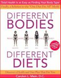 Different Bodies, Different Diets, Carolyn L. Mein, 0060988703