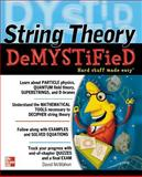 String Theory Demystified, McMahon, David, 0071498702