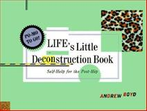 Life's Little Deconstruction Book, Andrew Boyd, 0393318702