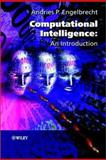 Computational Intelligence : An Introduction, Engelbrecht, Andries P., 0470848707