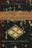 Readings in African American Language : Aspects, Features, and Perspectives, , 0820478709