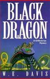 Black Dragon, W. E. Davis, 0891078703