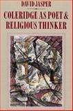 Coleridge as Poet and Religious Thinker, David Jasper, 0915138700