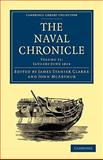 The Naval Chronicle: Volume 31, January-July 1814 : Containing a General and Biographical History of the Royal Navy of the United Kingdom with a Variety of Original Papers on Nautical Subjects, , 110801870X
