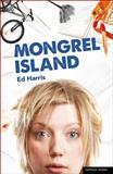 Mongrel Island, Ed Harris, 1408158701