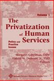 The Privatization of Human Services Vol. 1 9780826198709