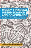 Money, Financial Intermediation and Governance, Falaschetti, Dino and Orlando, Michael, 1845428706