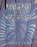 Management on Worldwide Web, Leshin, Cynthia B., 0132688719